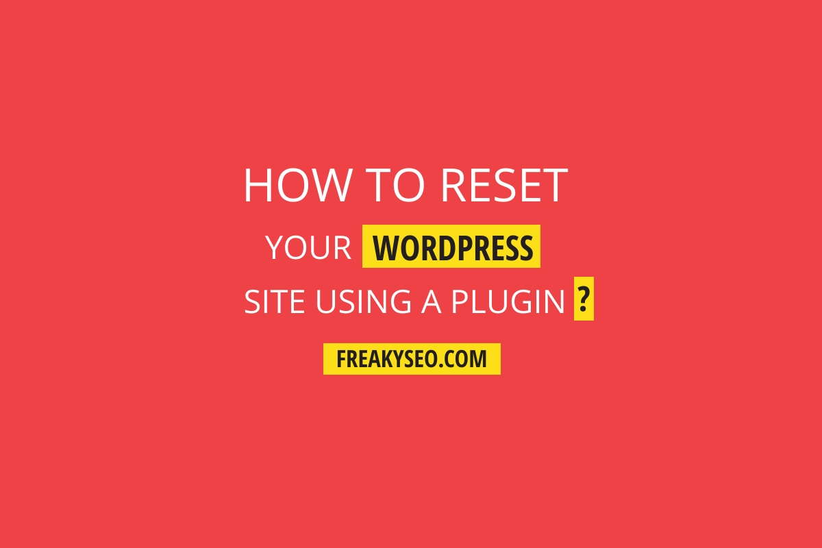how to reset wordpress site using a plugin