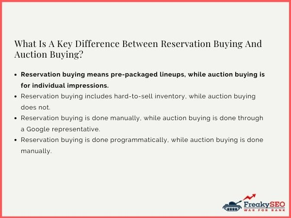 What Is A Key Difference Between Reservation Buying And Auction Buying?