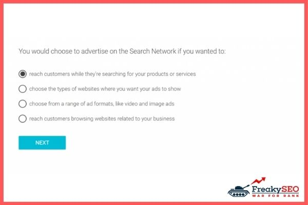 You would choose to advertise on the Google Search Network if you wanted to: